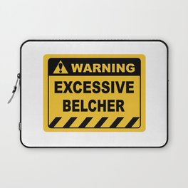 Human Warning Label EXCESSIVE BELCHER Sayings Sarcasm Humor Quotes Laptop Sleeve