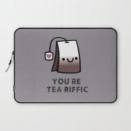 You're Tea-Riffic Laptop Sleeve