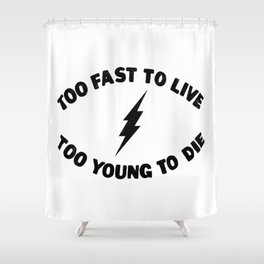 Too Fast To Live Young Die Punk Rock Flash