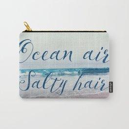 Ocean air Salty hair Carry-All Pouch