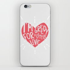 Greedy Love iPhone & iPod Skin