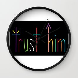 Trust God and see... Wall Clock