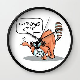 I will Fluff You Up! - Angry Cat Wall Clock