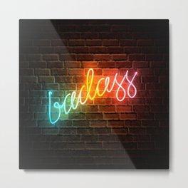 Badass Rainbow Neon Sign Metal Print