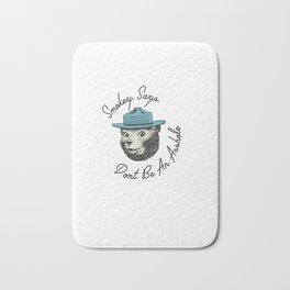 Smokey Says   Dont Be An Asshole Bath Mat