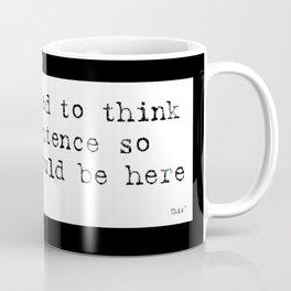 Sentence someone thought Coffee Mug