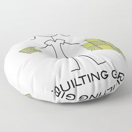 Funny Womens Quilting Girl Floor Pillow