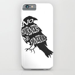 No Mourners No Funerals Six of Crows iPhone Case