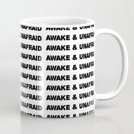 awake & unafraid Coffee Mug
