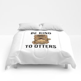 Be Kind To Otters T Shirt Puns Wordplay Animal Pun Comforters