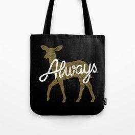 Always Tote Bag