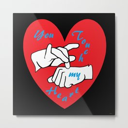 ASL You Touch My Heart! Metal Print