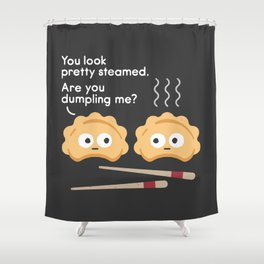 You Can't Hide Your Fillings Shower Curtain