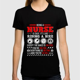 Being A Nurse is Easy It's Like Riding A Bike T-shirt