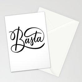 Basta (Enough) handlettered in black Stationery Cards
