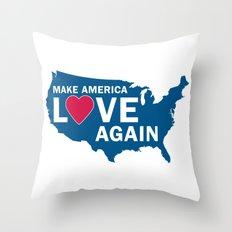 Make America Love Again Throw Pillow