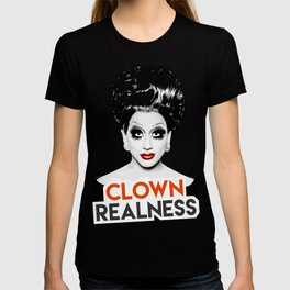 """Clown Realness"" Bianca Del Rio, RuPaul's Drag Race Queen T-shirt"