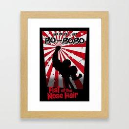 BOBOBO - Fist of the nose hair Framed Art Print