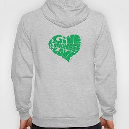GIVE KINDNESS & LOVE - green Hoody