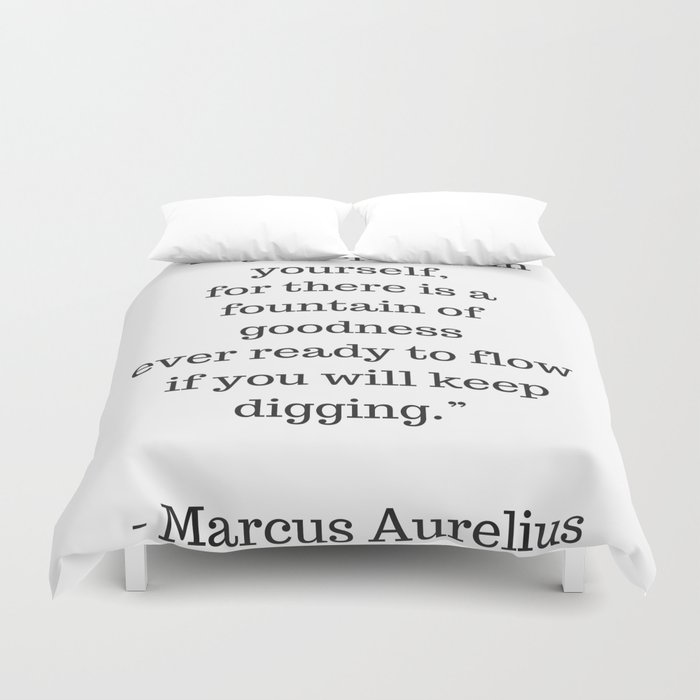 Stoic Philosophy Quotes Marcus Aurelius Dig Deep Within Yourself