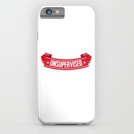 Funny In My Defense I Was Left Unsupervised iPhone Case