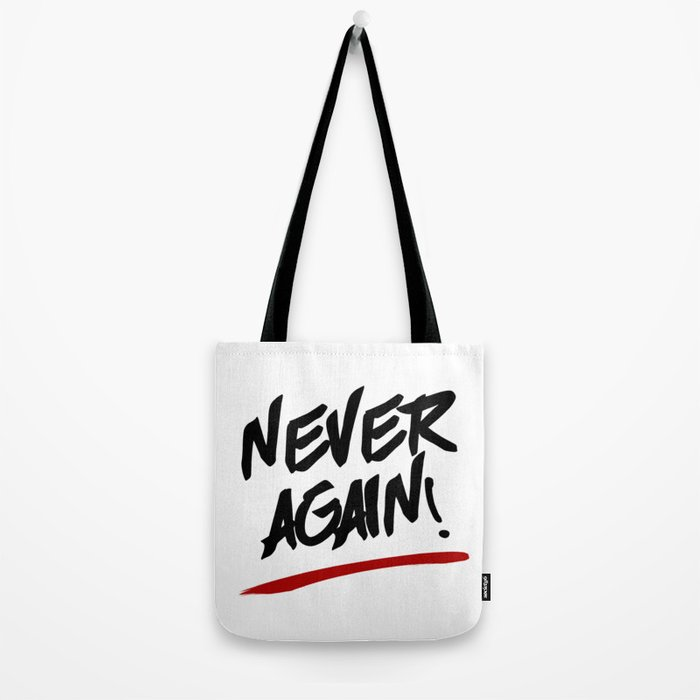 NEVER AGAIN! - Gun Control Tote Bag