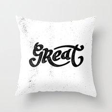 Great Throw Pillow