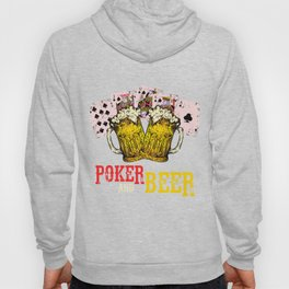 Poker And Beer Awesome Poker Game Playing Gift Hoody