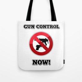 Gun Control Now Tote Bag