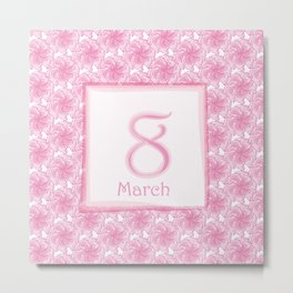 8 March! Women's Day! Metal Print