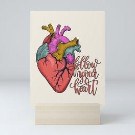 FOLLOW YOUR HEART - tatoo artwork Mini Art Print