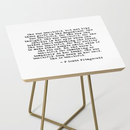 She was beautiful - Fitzgerald quote Side Table