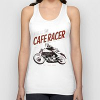 cafe racer Tank Tops featuring Rise of the Cafe Racer II by RiseoftheCafeRacer