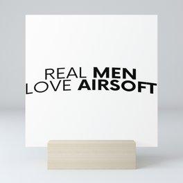 Real Men Love Airsoft Airsoft BBs Gift Mini Art Print