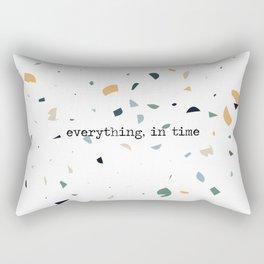 Everything in time Rectangular Pillow