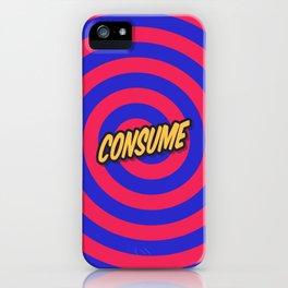 Marketing Hypnosis Consumerism Advertising - Consume iPhone Case