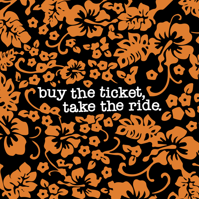 """""""buy the ticket, take the ride."""" - Hunter S. Thompson (Black) Comforters"""