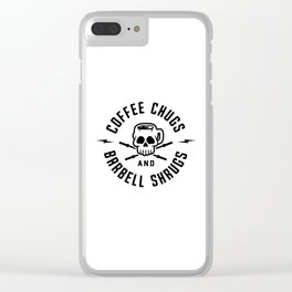 Coffee Chugs And Barbell Shrugs v2 Clear iPhone Case