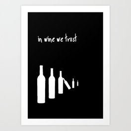 In wine we trust. Art Print