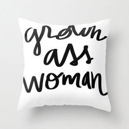 Grown Ass Woman Throw Pillow