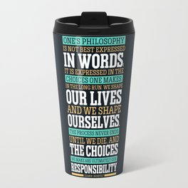 Lab No. 4 One's Philosophy Is Not Best Expressed Eleanor Roosevelt Life Inspirational Quote Travel Mug
