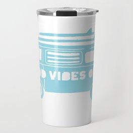 Good Vibes Only retro surfing Camper Van Travel Mug
