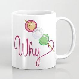 Neko why?  Coffee Mug