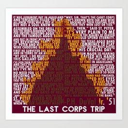 The Last Corps Trip Art Print