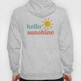 Hello Sunshine Hoody
