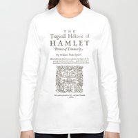 hamlet Long Sleeve T-shirts featuring Shakespeare, Hamlet 1603 by BiblioTee