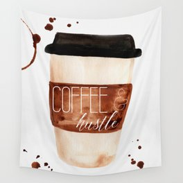 Coffee and Hustle on the Go Wall Tapestry