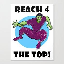 Reach 4 The Top! Canvas Print