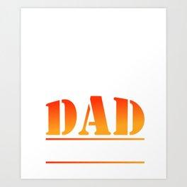 Cool Camping Dad T-Shirt. Gift Ideas Art Print