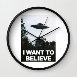 I WANT TO BELIEVE (ORIGINAL) Wall Clock
